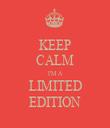 KEEP CALM I'M A LIMITED EDITION - Personalised Tea Towel: Premium