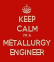 KEEP CALM I'M A METALLURGY ENGINEER - Personalised Tea Towel: Premium
