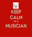 KEEP CALM I'M A MUSICIAN  - Personalised Tea Towel: Premium