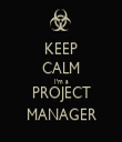 KEEP CALM I'm a PROJECT MANAGER - Personalised Tea Towel: Premium