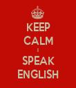 KEEP CALM I SPEAK ENGLISH - Personalised Tea Towel: Premium