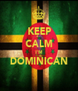 KEEP CALM I'M DOMINICAN  - Personalised Tea Towel: Premium