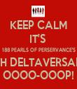 KEEP CALM IT'S  188 PEARLS OF PERSERVANCE'S 6TH DELTAVERSARY OOOO-OOOP! - Personalised Tea Towel: Premium