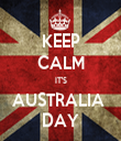 KEEP CALM IT'S AUSTRALIA  DAY - Personalised Tea Towel: Premium
