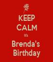 KEEP CALM It's  Brenda's  Birthday - Personalised Tea Towel: Premium
