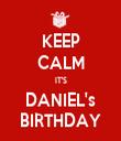 KEEP CALM IT'S DANIEL's BIRTHDAY - Personalised Tea Towel: Premium