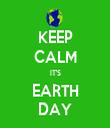 KEEP CALM IT'S EARTH DAY - Personalised Tea Towel: Premium