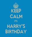 KEEP CALM IT'S  HARRY'S BIRTHDAY - Personalised Tea Towel: Premium