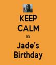 KEEP CALM It's Jade's Birthday - Personalised Tea Towel: Premium