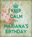 KEEP CALM IT'S MARIANA'S BIRTHDAY - Personalised Tea Towel: Premium