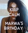 KEEP CALM IT'S MARWA'S BIRTHDAY  - Personalised Tea Towel: Premium