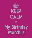 KEEP CALM It's My Birthday Month!!! - Personalised Tea Towel: Premium