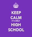KEEP CALM IT'S ONLY HIGH SCHOOL - Personalised Tea Towel: Premium