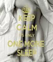 KEEP CALM IT'S ONLY ONE MORE  SLEEP - Personalised Tea Towel: Premium