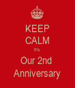 KEEP CALM It's  Our 2nd  Anniversary - Personalised Tea Towel: Premium