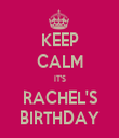 KEEP CALM IT'S RACHEL'S BIRTHDAY - Personalised Tea Towel: Premium