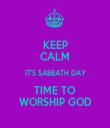 KEEP CALM IT'S SABBATH DAY TIME TO WORSHIP GOD - Personalised Tea Towel: Premium