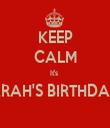 KEEP CALM It's  SARAH'S BIRTHDAY!   - Personalised Tea Towel: Premium