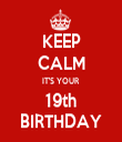 KEEP CALM IT'S YOUR  19th BIRTHDAY - Personalised Tea Towel: Premium