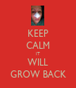 KEEP CALM IT WILL GROW BACK - Personalised Tea Towel: Premium