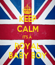 KEEP CALM IT'S A  ROYAL BABY BOY - Personalised Tea Towel: Premium