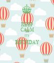 KEEP CALM ITS BIRTHDAY  - Personalised Tea Towel: Premium