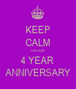 KEEP CALM ITS OUR 4 YEAR  ANNIVERSARY - Personalised Tea Towel: Premium