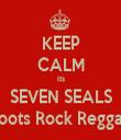 KEEP CALM Its SEVEN SEALS Roots Rock Reggae - Personalised Tea Towel: Premium