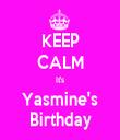KEEP CALM It's Yasmine's Birthday - Personalised Tea Towel: Premium