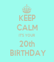 KEEP CALM IT'S YOUR 20th  BIRTHDAY - Personalised Tea Towel: Premium