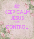KEEP CALM JESUS IS IN CONTROL  - Personalised Tea Towel: Premium