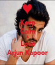 Keep Calm & Love Arjun Kapoor - Personalised Tea Towel: Premium