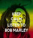 KEEP CALM, LOVE LIFE AND LISTEN TO BOB MARLEY - Personalised Tea Towel: Premium