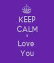 KEEP CALM & Love  You - Personalised Tea Towel: Premium