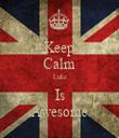 Keep Calm Luke Is Awesome - Personalised Tea Towel: Premium
