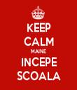 KEEP CALM MAINE INCEPE SCOALA - Personalised Tea Towel: Premium
