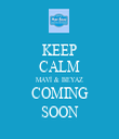 KEEP CALM MAVİ & BEYAZ COMING SOON - Personalised Tea Towel: Premium
