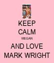 KEEP CALM MEGAN AND LOVE MARK WRIGHT - Personalised Tea Towel: Premium