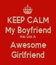 KEEP CALM My Boyfriend Has Got A Awesome Girlfriend - Personalised Tea Towel: Premium