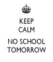 KEEP CALM  NO SCHOOL TOMORROW - Personalised Tea Towel: Premium
