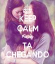 KEEP CALM Porque TA CHEGANDO - Personalised Tea Towel: Premium