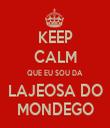 KEEP CALM QUE EU SOU DA LAJEOSA DO MONDEGO - Personalised Tea Towel: Premium