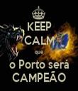 KEEP CALM que o Porto será CAMPEÃO - Personalised Tea Towel: Premium