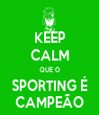 KEEP CALM QUE O SPORTING É CAMPEÃO - Personalised Tea Towel: Premium