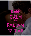 KEEP CALM SÓ FALTAM 17 DIAS - Personalised Tea Towel: Premium