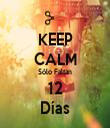 KEEP CALM Sólo Faltan 12 Días - Personalised Tea Towel: Premium