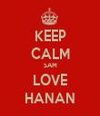 KEEP CALM SAM LOVE HANAN - Personalised Tea Towel: Premium