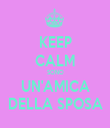 KEEP CALM SONO UN'AMICA DELLA SPOSA - Personalised Tea Towel: Premium