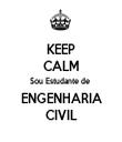 KEEP CALM Sou Estudante de  ENGENHARIA CIVIL - Personalised Tea Towel: Premium