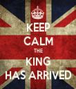 KEEP CALM THE KING HAS ARRIVED - Personalised Tea Towel: Premium
